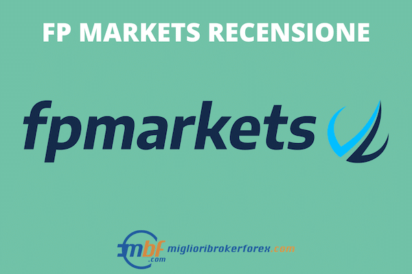 FP Markets - la guida completa a cura di MiglioriBrokerForex.com