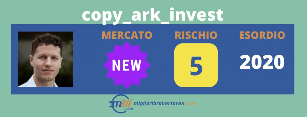 Scheda di Copy_ark_invest - di miglioribrokerforex.com